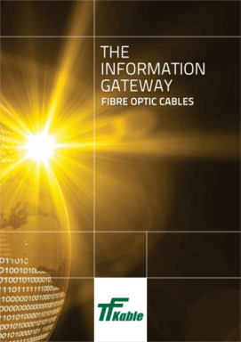THE INFORMATION GATEWAY Fibre optic cables