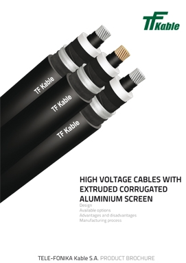 Hv cables with extruded corrugated aluminium screen