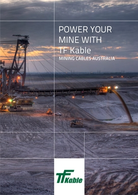 POWER YOUR MINE WITH TF KABLE  Mining cables Australia