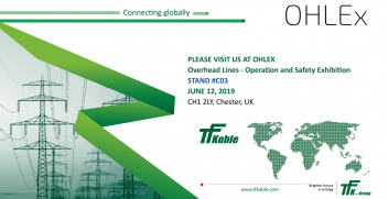 TFKable Group will be presenting LV, MV and HV overhead lines at OHLEx 2019.